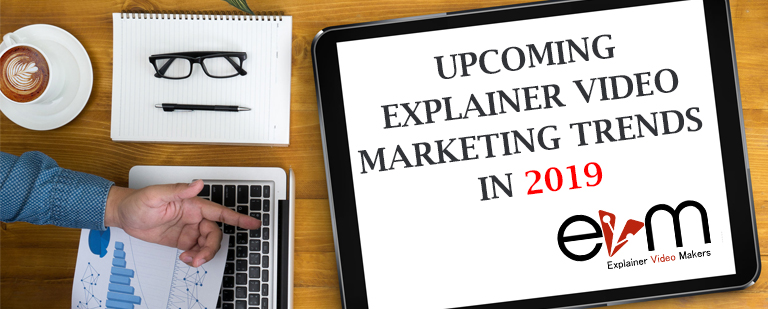 Upcoming Explainer Video marketing trends in 2019